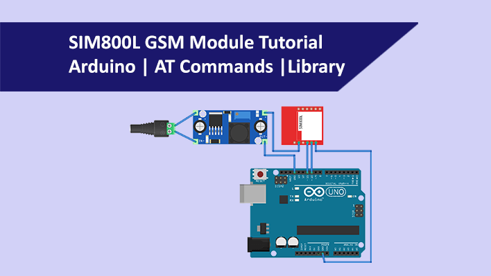 SIM800L GSM Module with Arduino | AT Commands | Library